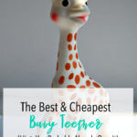 The Best and Cheapest Teether