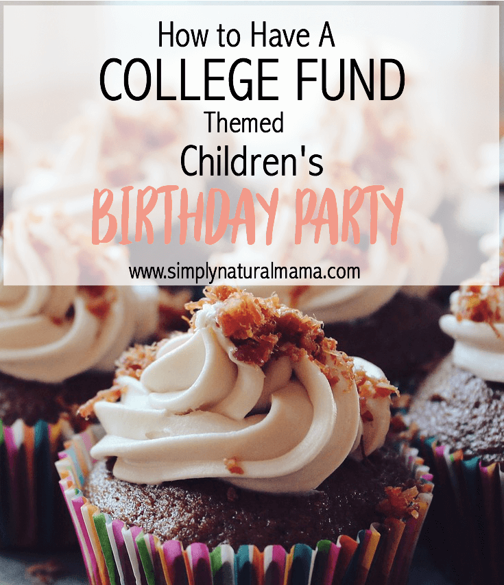 Wow! I had no idea you could have a college fund themed birthday party for your child! I am definitely going to have to remember this!