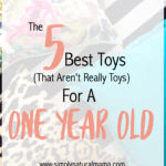 The 5 Best Baby Toys (That Aren't Toys) For A One Year Old