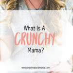 I loved reading about crunchy mamas! Maybe being one isn't so bad after all:)