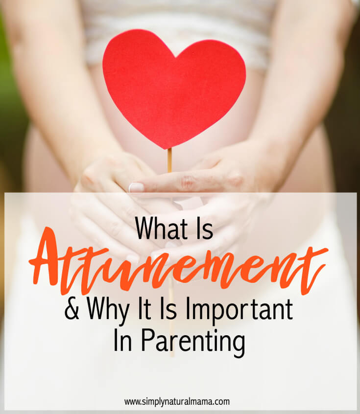 I had no idea what attunement was until I read this post! It was really insightful, and now I am going to practice it in my parenting.